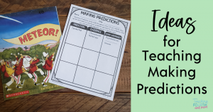 Ideas for Teaching Making Predictions
