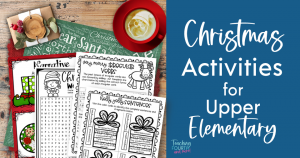 Fun Christmas Activities for Upper Elementary and a Freebie!