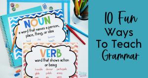 10 Fun Ways to Teach Grammar