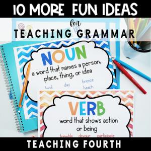10 More Fun Ways to Teach Grammar