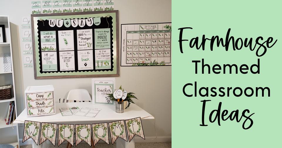 Farmhouse Themed Classroom Ideas