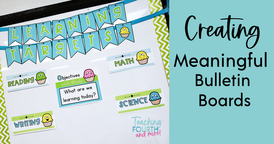 Creating Meaningful Bulletin Boards