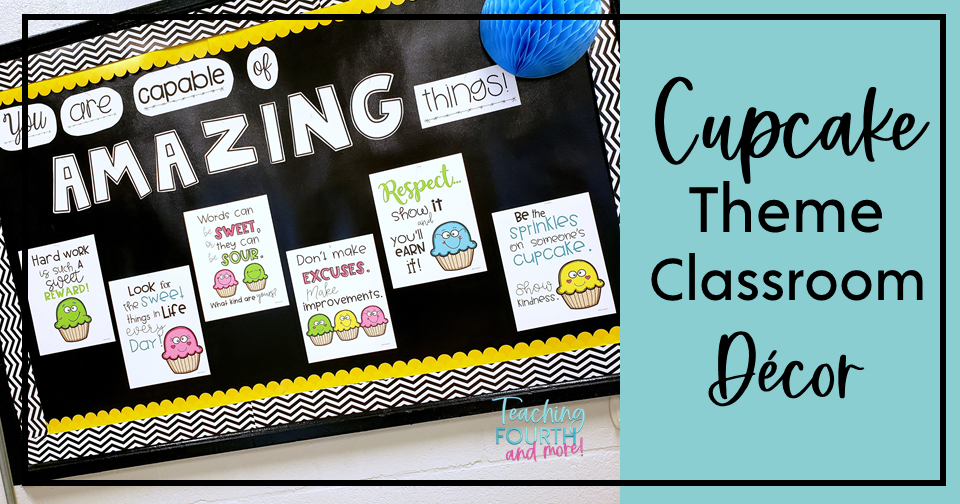 Find fun ideas for a cupcake theme classroom that you and your students will love!