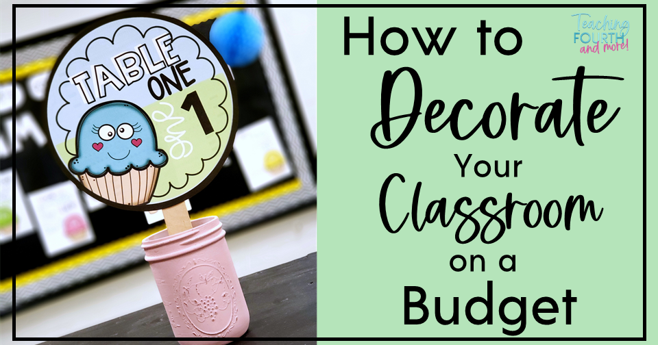 Decorate your classroom on a budget