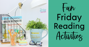Fun Friday Reading Activities