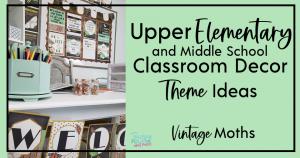upper elementary classroom decor