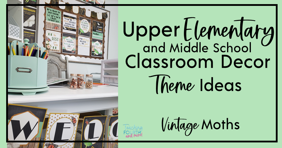 Middle School or Upper Elementary Classroom Decor: Vintage Moths