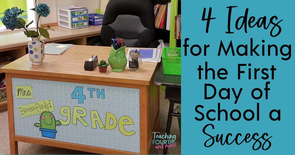 First Day of School Ideas for Teachers