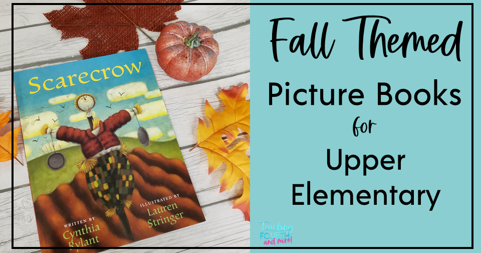 fall picture books for upper elementary