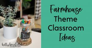 farmhouse theme classroom